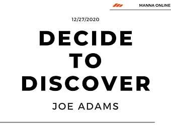 Decide to Discover
