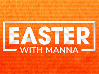 Easter with Manna