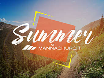 Summer At Manna
