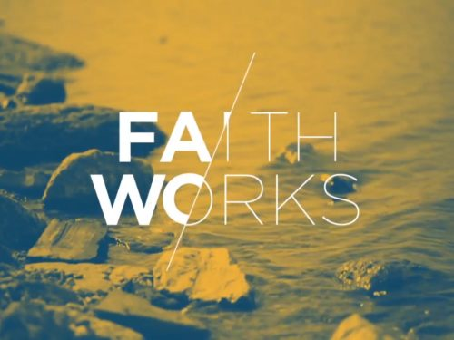 Faith/Works: A Study in James