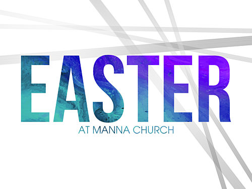 Easter At Manna