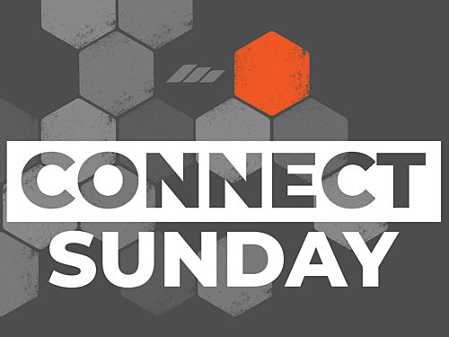 Connect Sunday